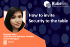 how to invite security to the table